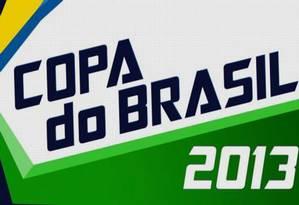 Copa do Brasil 2013 Foto: Reprodução