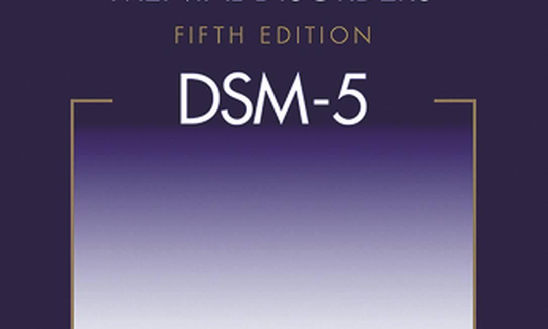 O DSM-5 é a nova versão do manual de transtornos mentais que guia psiquiatras em todo o mundo Foto: AP