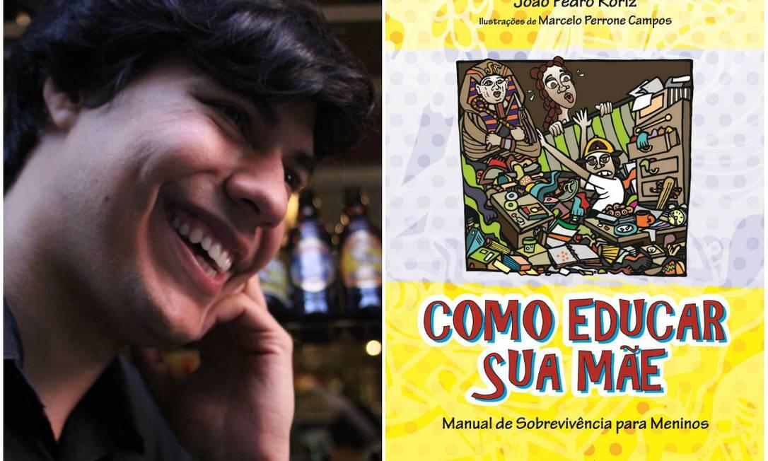 """O escritor João Pedro Roriz é o autor do livro """"Como educra sua mãe"""", voltado para adolescentes Foto: Divulgação"""