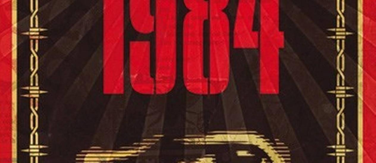 Capa de uma das inúmeras edições de '1984', de George Orwell Foto: Divulgação