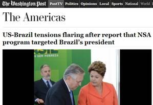 """'Tensões entre EUA-Brasil se incendeiam depois de reportagem sobre programa da NSA que teve presidente do Brasil como alvo', diz título da matéria do """"Washington Post"""" Foto: Reprodução / The Washington Post"""