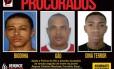 O trio, que é considerado violento, também é acusado de tráfico de drogas na comunidade Faz Quem Quer