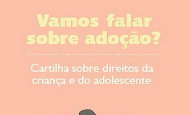 Cartilha sobre adoção tem história ilustrada Foto: Divulgação