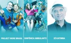 Project More Brasil, Sinfônica Ambulante e Zé Katimba são os concorrentes na categoria Música Foto: Agência O Globo